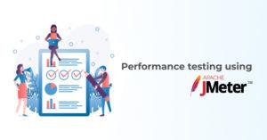 Performance testing using JMeter